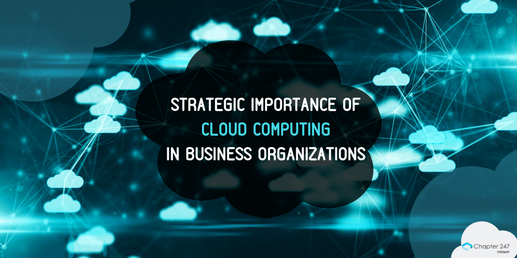Strategic Importance of Cloud Computing in Business Organizations
