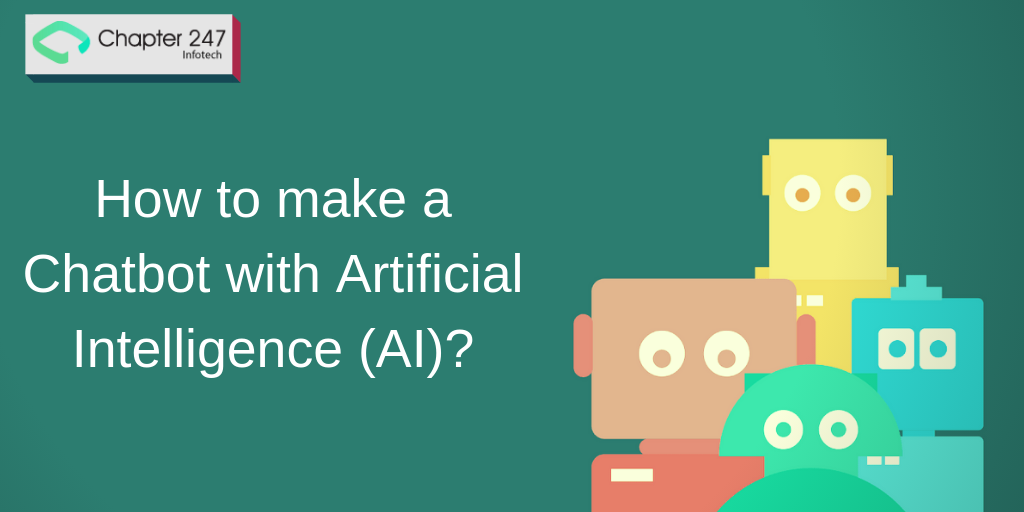 How to make Chatbot with Artificial Intelligence and AI powered chatbot