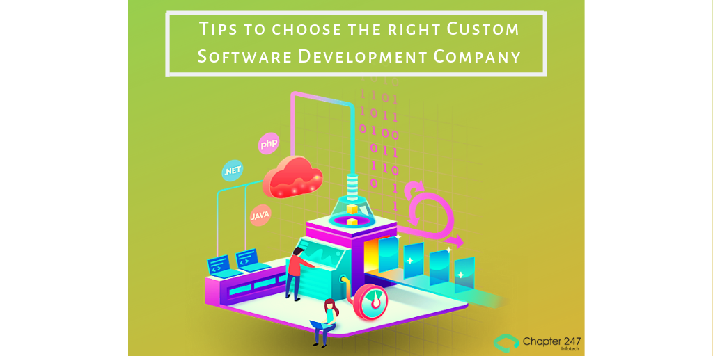 10 Tips to choose the right Custom Software Development Company