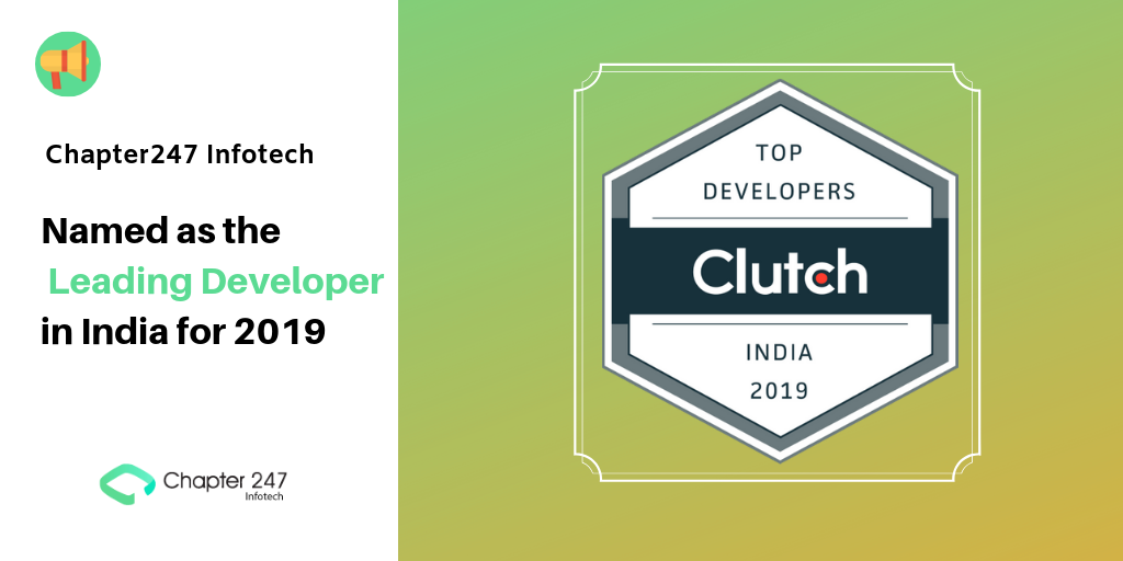 Chapter247 Infotech: Named as the Leading Developer in India for 2019
