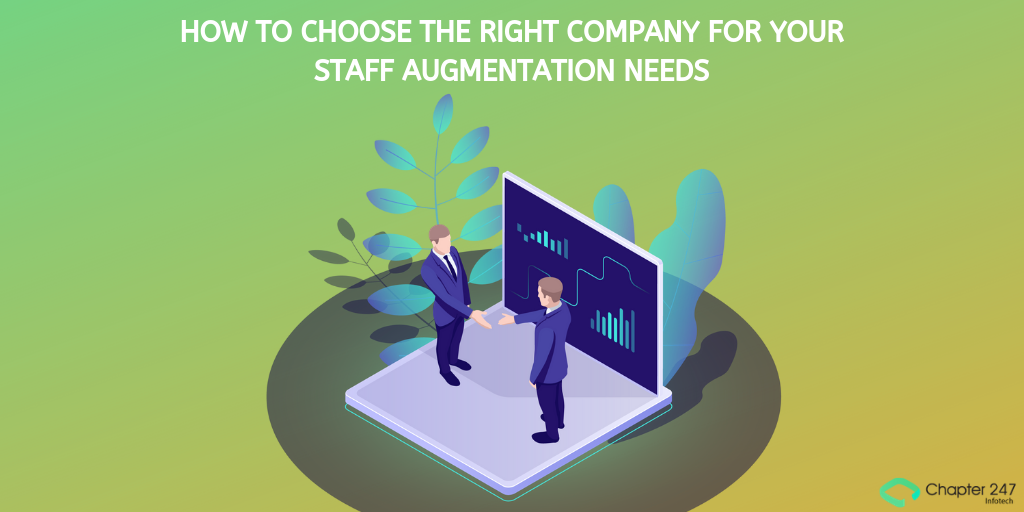 How to choose the right company for your staff augmentation needs