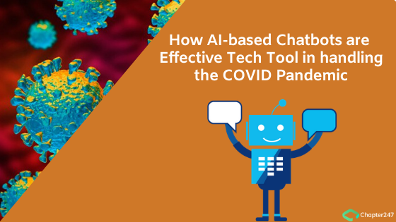 How AI-Based Chatbots are Effective Tech Tool in handling the COVID Pandemic   Chapter 247