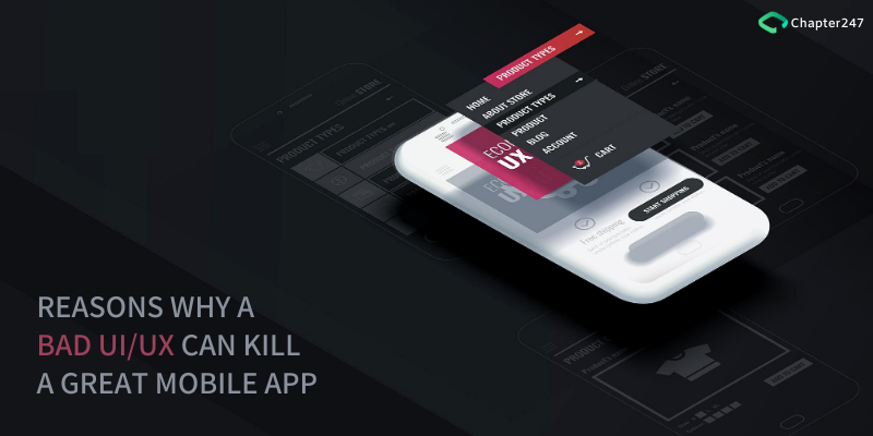 Reasons why a Bad Ui/UX can Kill a Great Mobile App   Chapter 247