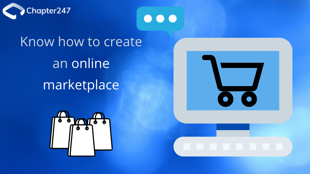 Know how to create an online marketplace | Chapter247